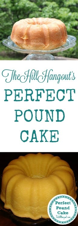 Perfect Pound Cake from TheHillHangout.com