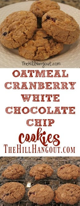 Oatmeal Cranberry White Chocolate Chip Cookies from TheHillHangout.com