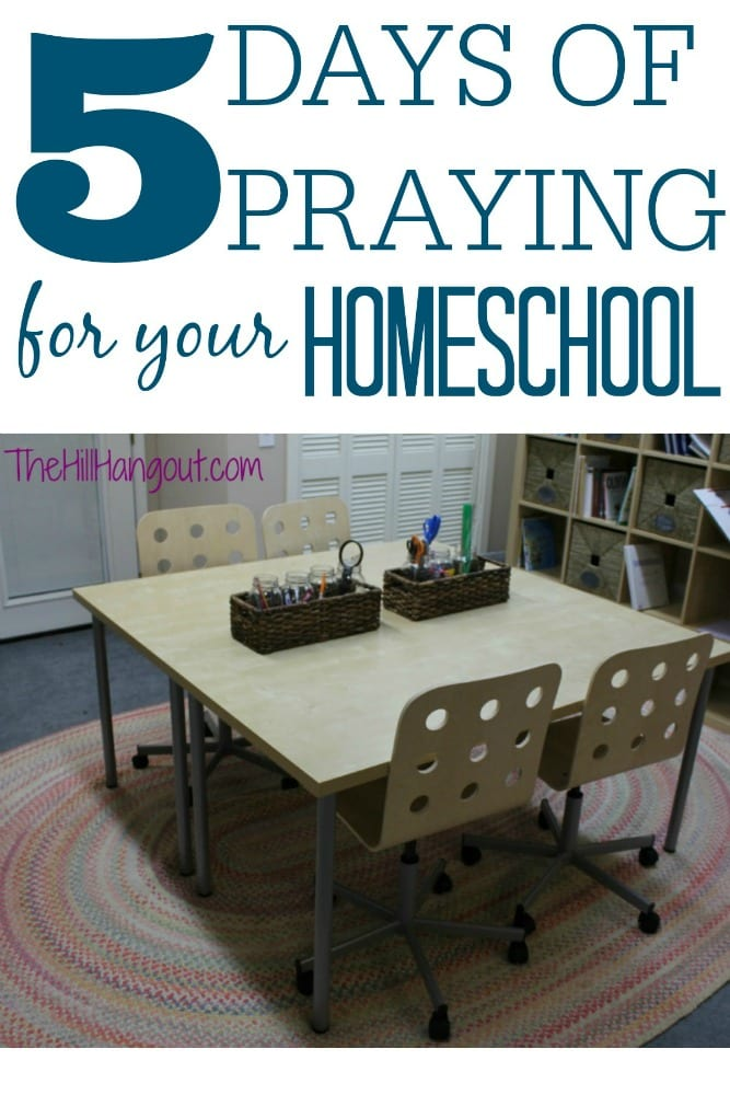 5 Days of Praying for Your Homeschool