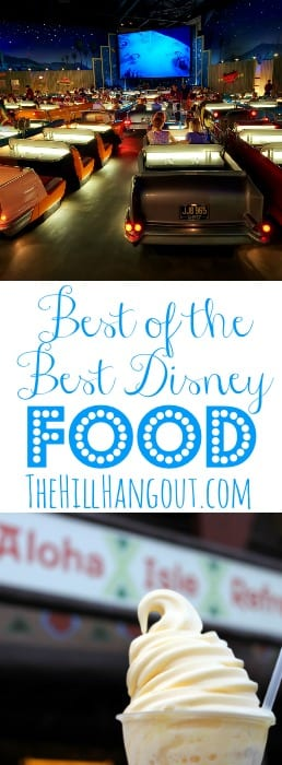 Best of the Best Disney Food from TheHillHangout.com