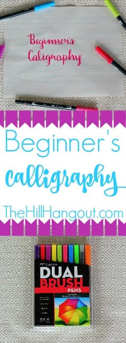 Beginner's Calligraphy from TheHillHangout.com